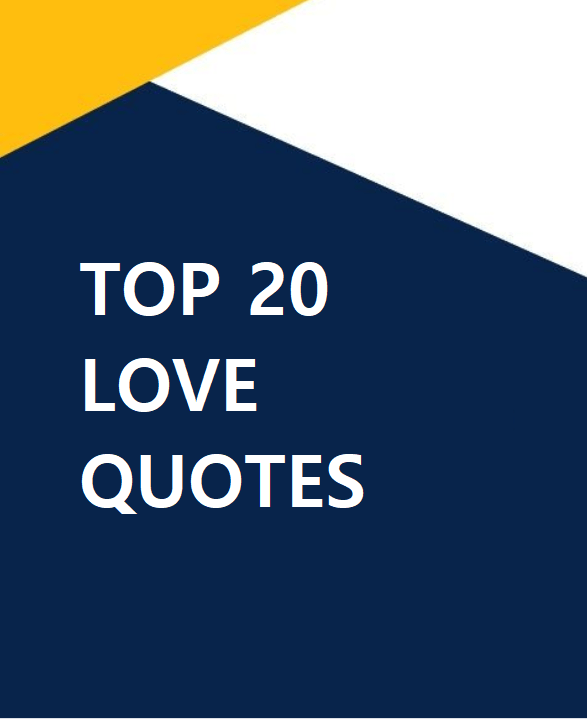 Top 20 love quotes
