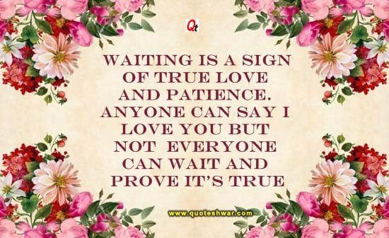 Love Quotes Waiting Is A Sign Of True Love And Quoteshwar Com